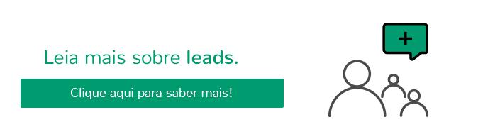 Saiba mais sobre Leads