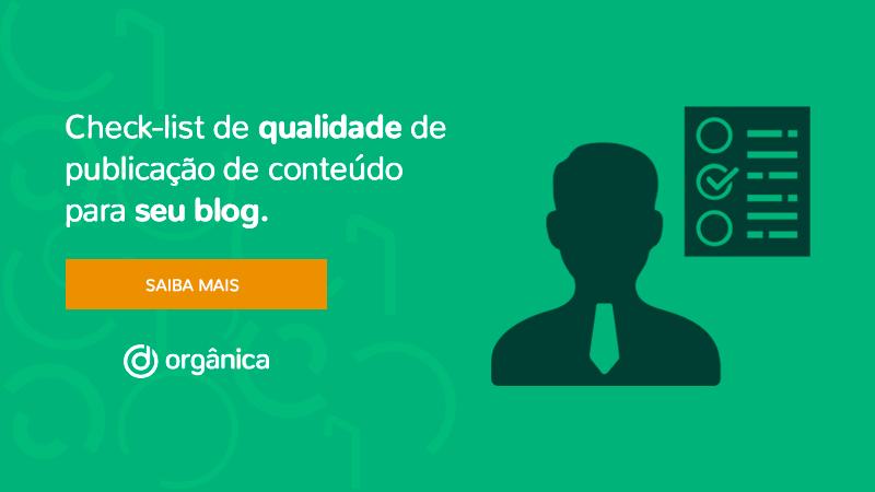 Planilha: Check-list de Qualidade de Publicação de Conteúdo para seu Blog